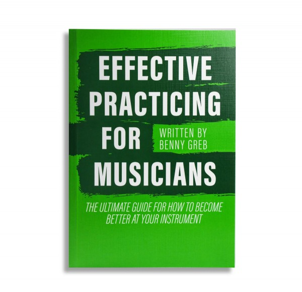 BENNY GREB EFFECTIVE PRACTICING FOR MUSICIANS - Paperback (BGREBBOOK)
