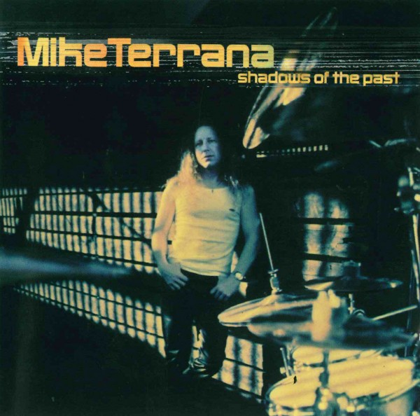 CD Mike Terrana - Shadows Of The Past (CD45)